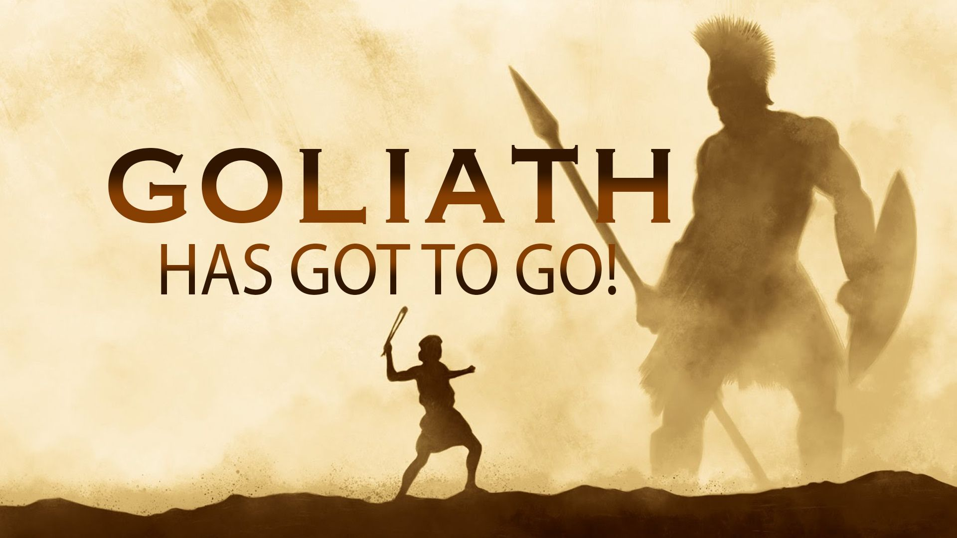 Goliath Has Got To Go