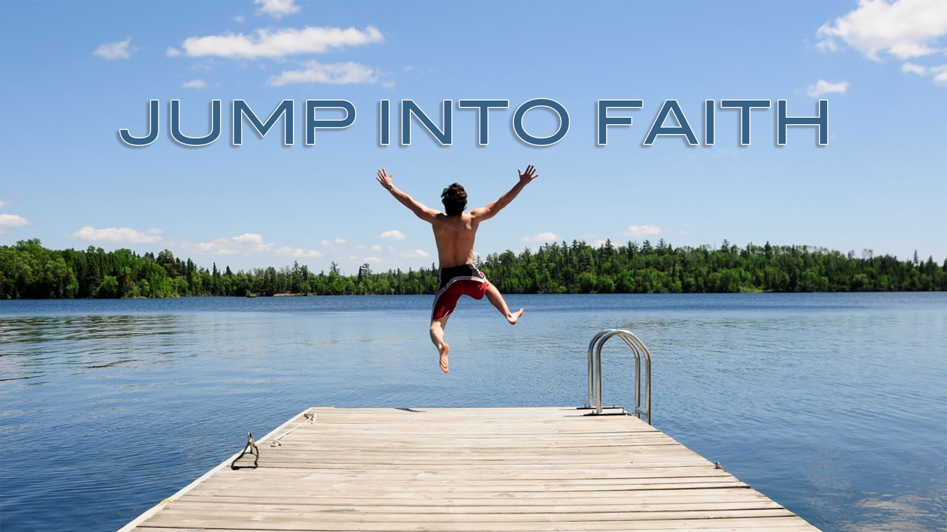Jump Into Faith